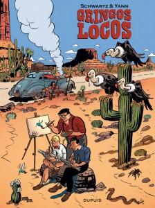 Gringos Locos (ill. Dupuis, Schwartz & Yann)