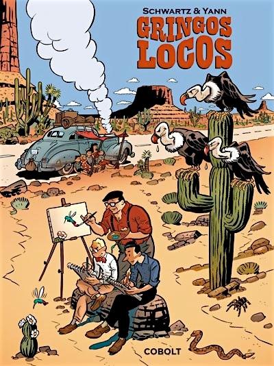 Gringos Locos cover (ill. Schwartz, Yann, Cobolt)