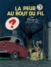 La peur au bout du fil (ill. Dupuis, Franquin, Greg & Jidéhem)