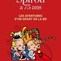 'Spirou a 75 ans' cover (ill. Beaux Arts, Franquin; (c) Dupuis, Beaux Arts)