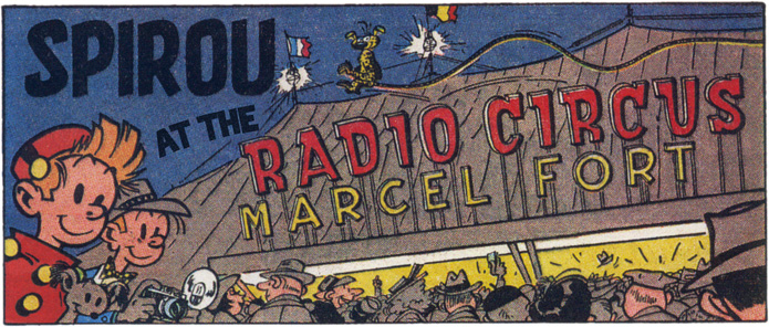 Spirou at the Radio Circus Marcel Fort (ill. Franquin; (c) Dupuis; SR scanlation)