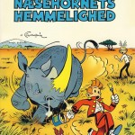 'Splint & Co. Næsehornets hemmelighed' (Spirou #6 'La corne de rhinocéros'; ill. Peter Madsen after Franquin; (c) Interpresse, Dupuis and the artist; image combined from faraos.dk and comics.org)