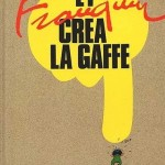Et Franquin créa la gaffe (ill. Franquin, Numa Sadoul; (c) Dargaud and the artists)