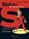 'Spirou aux sources du S...' by Philippe Tomblaine (ill. Franquin; (c) Dupuis, L'Harmattan and the artists)