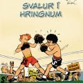 "Svalur og Valur #3 'Svalur í hringnum' Icelandic cover (""Spirou in the Ring"" ; ill. Franquin; (c) Dupuis, Froskur Útgafa and the artist)"
