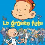 'La Grosse tête' cover FR (ill. Téhem, Makyo & Toldac; (c) Dupuis and the artists; image from dupuis.com)