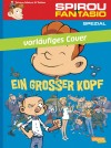 "'La Grosse tête' provisional cover DE ""Ein großer Kopf"" (ill. Téhem, Makyo & Toldac; (c) Dupuis and the artists; image from carlsen.de)"