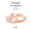 "'Franquin patrimonie 1954: La mauvaise tête' Spirou 8 (ES) ""Franquin: La máscara"" (ill. Franquin; (c) dibbuks, Dupuis and the artist; image from dibbuks.es)"