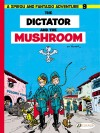 "Spirou 7 'Le dictateur et le champignon' (EN) ""The Dictator and the Mushroom"" (ill. Franquin; (c) Cinebook, Dupuis and the artist; image from cinebook.co.uk)"