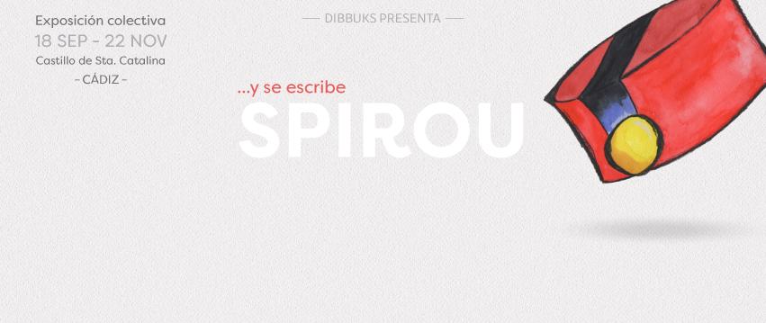 """""""... y se escribe Spirou"""" Cádiz poster"""