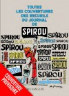 """'Toutes les couvertures des recueils du Journal du Spirou par Franquin' provisional cover (""""All the Franquin Covers for the Journal de Spirou Digests""""; ill. Franquin; Copyright (c) 2016 by Dupuis and the artist)"""
