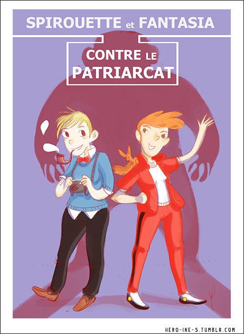 """Spirouette & Fantasia Against the Patriarchy"" ('Spirouette et Fantasia contre le patriarcat'; ill. Laurier Richard; Copyright (c) 2014 by the artist; Spirou (c) Dupuis; image from hero-ine-s.tumblr.com)"