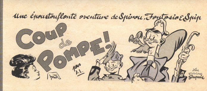 "'Les 1000 et 1 métiers de Spirou, Fantasio... & Spip: Coup de pompe!' cover (""The 1001 Jobs of Spirou & Fantasio... and Spip: Fill 'er Up!""; ill. Al Severin; Copyright (c) 2016 Dupuis and the artist; supplement to JdS #4062)"