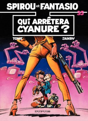 "Spirou & Fantasio #35: 'Qui arrêtera Cyanure ?' (""Who Will Stop Cyanida?""; ill. Tome & Janry; Copyright (c) 1985 Dupuis and the artists; image from izneo.com)"