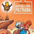 "'Sprycjan i Fantazjusz: Australijska przygoda' PL cover ('Aventure en Australie', ""Spirou & Fantasio #32: Adventure Down Under""; ill. Tome & Janry; Copyright (c) Dupuis, Taurus Media and the artists; image from alejakomiksu.com)"
