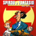 'Le Avventure di Spirou e Fantasio' cover IT (Spirou & Fantasio #50, 'Aux sources du Z'; ill. Morvan & Munuera; Copyright (c) Dupuis, Planeta-DeAgostini and the artists; image from comicsedintorni.it)