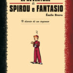 'Le Avventure di Spirou e Fantasio: Il diario di un ingenuo' cover IT ('Le Journal d'un ingénu'; ill. Émile Bravo; Copyright (c) Dupuis, Planeta-DeAgostini and the artist; image from comicsedintorni.it)