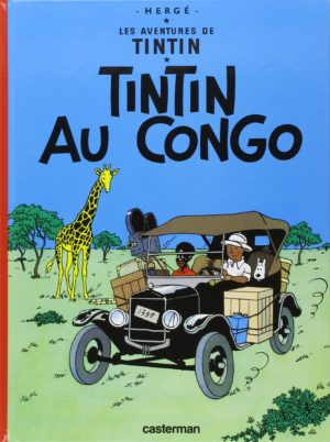"'Tintin au Congo' cover (""Tintin in the Congo""; ill. Hergé; image from puissancepixel.com)"