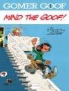 "Gomer Goof #01 ""Mind the Goof!"" EN cover ('Gaston Lagaffe'; ill. Franquin; Copyright (c) Cinebook, Dupuis and the artist; image from amazon.co.uk)"