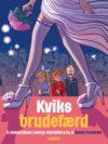 """Kviks brudefærd"" cover DK (Spirou de... #09 'Fantasio se marie'; ill. Benoît Feroumont; Copyright (c) 2016 Cobolt, Dupuis and the artist; image from cobolt.dk)"