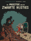 """De meester van de zwarte hosties"" (Spirou de... #11 'Le Maître des hosties noires'; ill. Schwartz & Yann; Copyright (c) 2017 Dupuis and the artists; image from dupuis.com)"