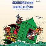 Spirou 'Svalur og Valur: Skriðdrekinn, Einingahúsið og þrjár aðrar sögur' IS (