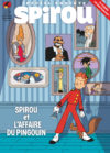 "Journal de Spirou #4127 cover, 'Spirou et l'affaire du pingouin' (""Spirou and the Case of the Missing Penguin""; ill. Pascal Jousselin; Copyright (c) 2017 Dupuis and the artist; image from izneo.com)"