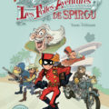 "Spirou & Fantasio hors-séries #5: 'Les Folles aventures de Spirou' FR cover (""The Crazy Adventures of Spirou""; ill. Yoann & Vehlmann; Copyright (c) 2017 Dupuis and the artists; image from dupuis.com)"